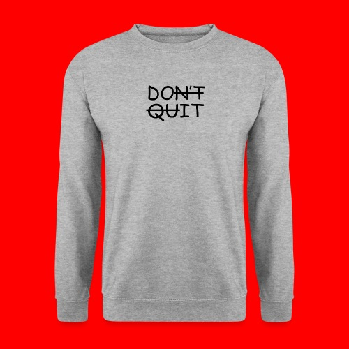 Don't Quit, Do It - Herre sweater