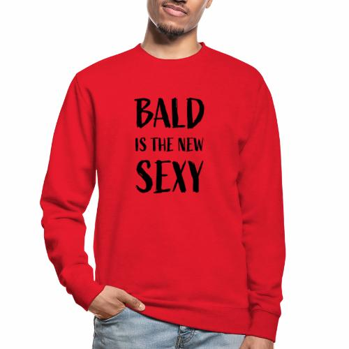 Bald is the new Sexy - Unisex sweater