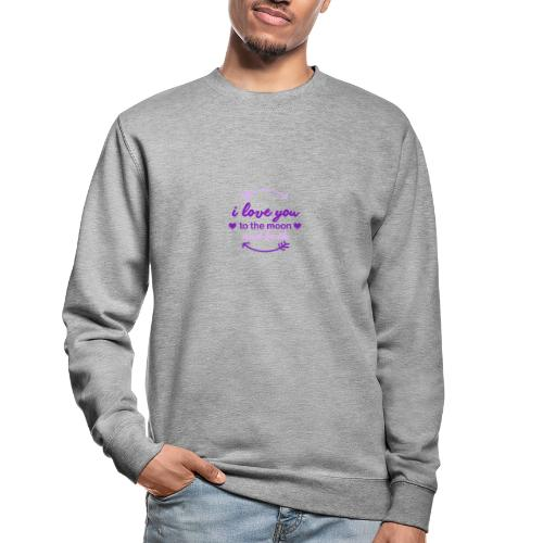 i lo ve you to the moon and back - Sudadera unisex