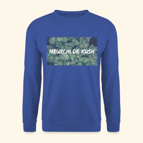 NEURCHI DE KUSH - Sweat-shirt Unisexe