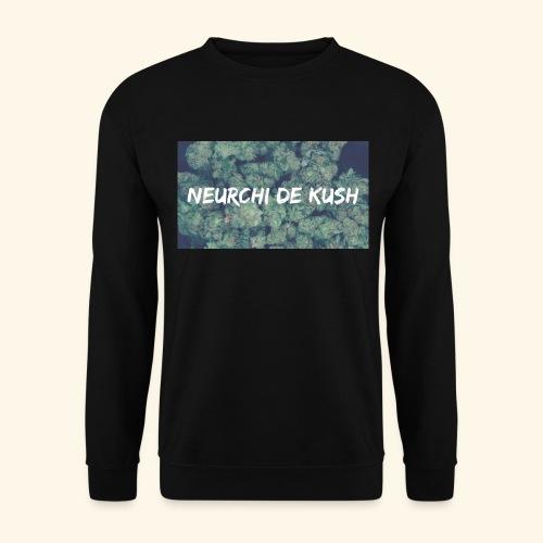 NEURCHI DE KUSH - Sweat-shirt Unisexe