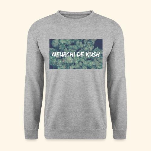 NEURCHI DE KUSH - Sweat-shirt Unisex