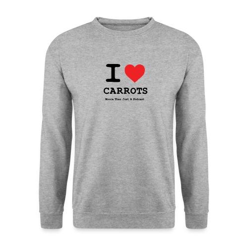 I LOVE CARROTSa png - Unisex Sweatshirt
