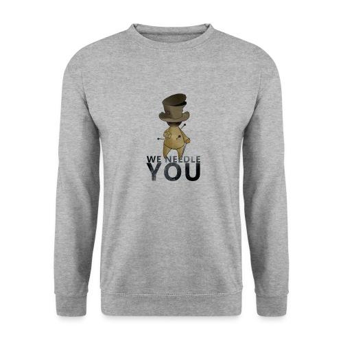 WE NEEDLE YOU - Sweat-shirt Unisex