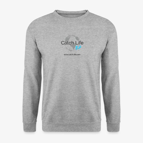 Catch Life Logo - Men's Sweatshirt