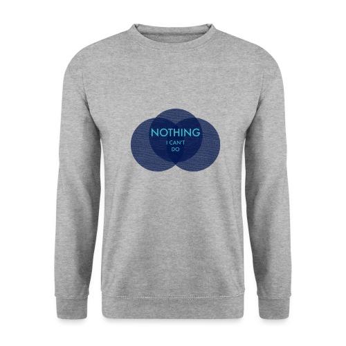 Nothing I Can't Do - Men's Sweatshirt