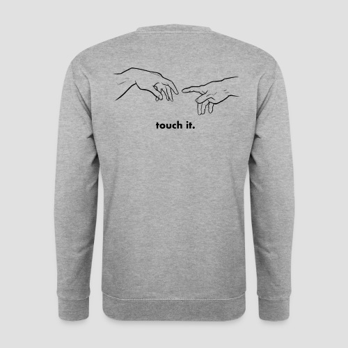 Touch it. - Sweat-shirt Homme