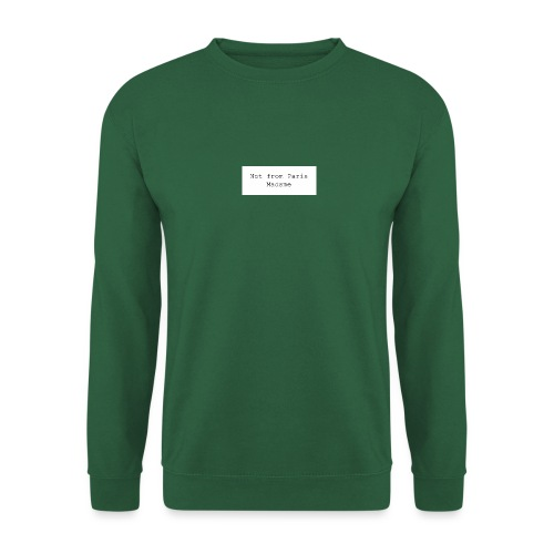 Not from Paris Madame - Unisex sweater