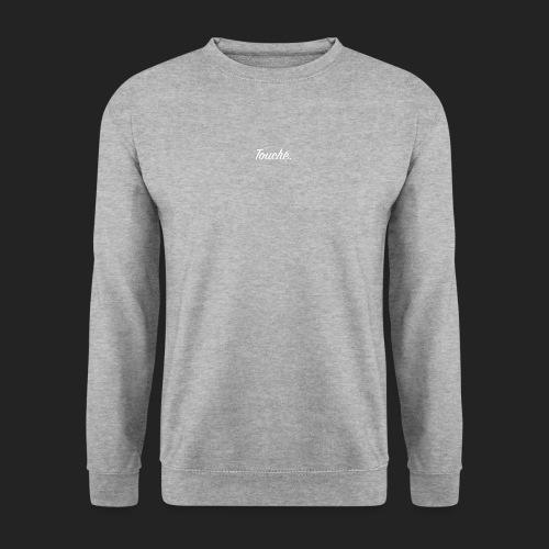 Touché - Sweat-shirt Unisexe