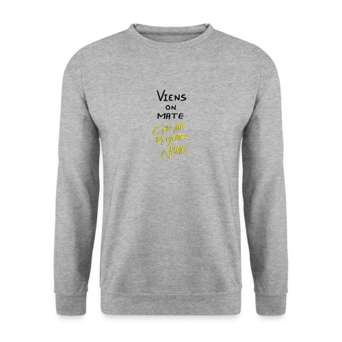 call me by your name - Sweat-shirt Unisexe