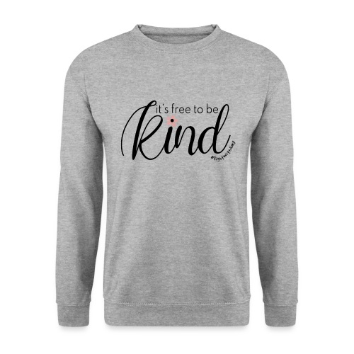 Amy's 'Free to be Kind' design (black txt) - Unisex Sweatshirt