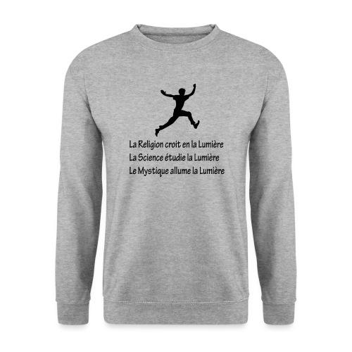 Lumière Religion Science Mystique - Sweat-shirt Unisexe