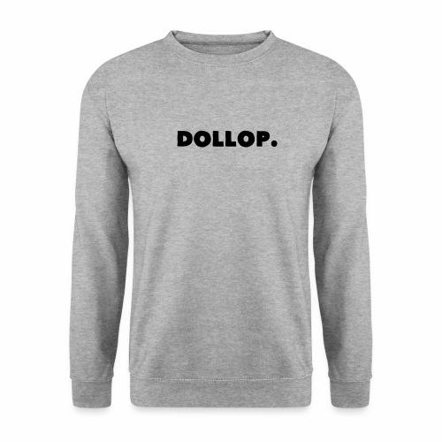 Dollop. - Sweat-shirt Unisexe