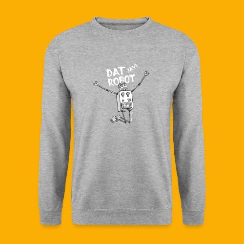 Dat Robot: The Joy of Life - Unisex sweater