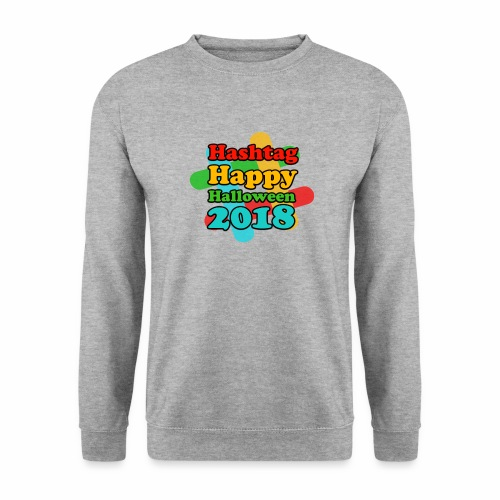 hashtag happy halloween 2018 - Sweat-shirt Unisexe
