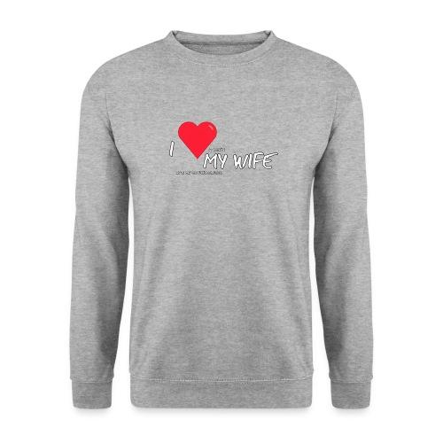 Love my wife heart - Unisex sweater
