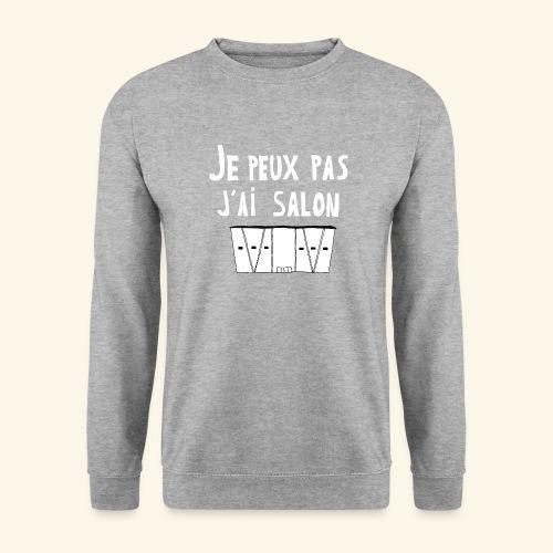 Je Peux pas j ai salon - Sweat-shirt Unisexe