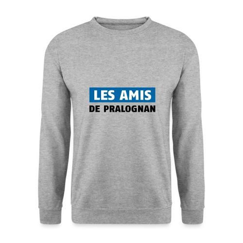 les amis de pralognan texte - Sweat-shirt Unisexe