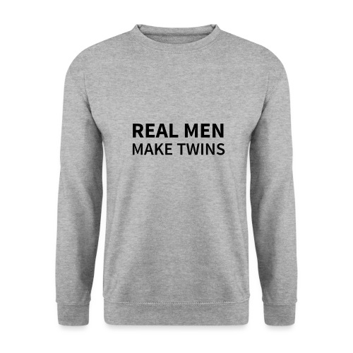Real Men make Twins - Unisex Pullover