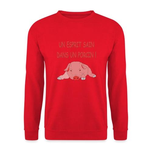 Porcitive Attitude - Sweat-shirt Unisexe