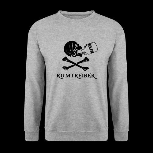 ~ Rumtreiber ~ - Unisex Pullover