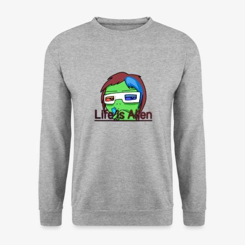 Life is Alien - Unisex Pullover
