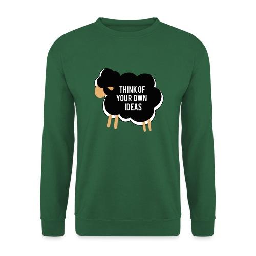 Think of your own idea! - Unisex Sweatshirt