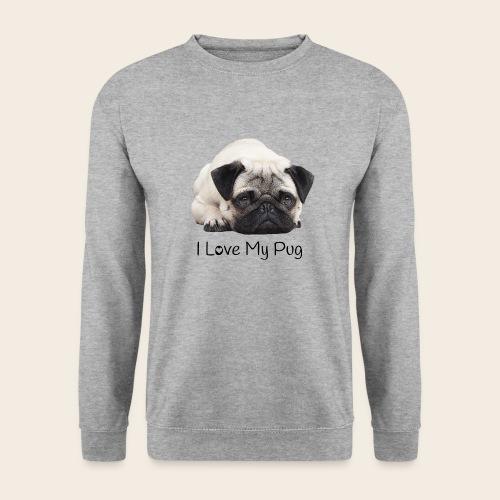 love my pug - Unisex Pullover