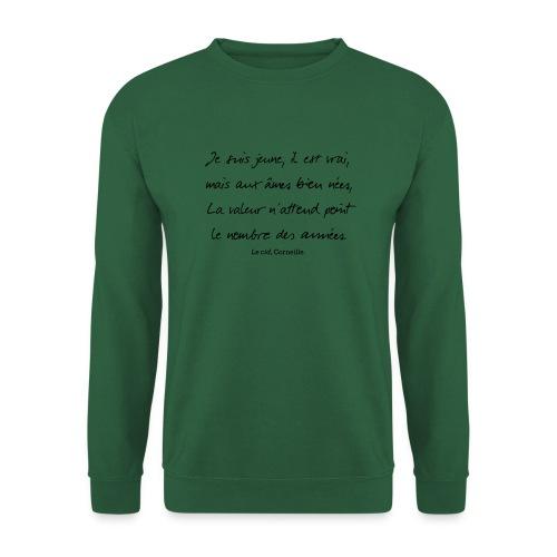 Le cid - Je suis jeune - Sweat-shirt Unisexe