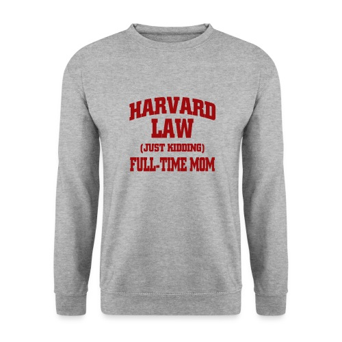 harvard law just kidding - Bluza unisex
