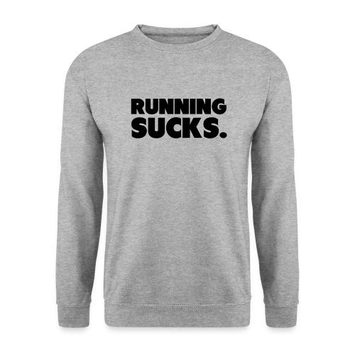 Running Sucks - Unisex svetaripaita