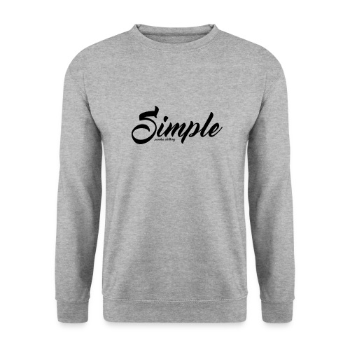 Simple: Clothing Design - Unisex Sweatshirt