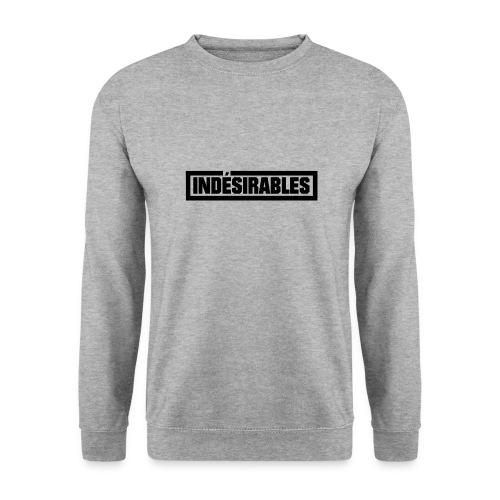 INDÉSIRABLES - Sweat-shirt Unisexe