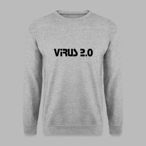 virus2 0 - Sweat-shirt Unisexe