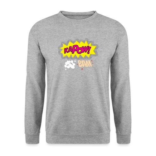 kaboum bam - Sweat-shirt Unisexe