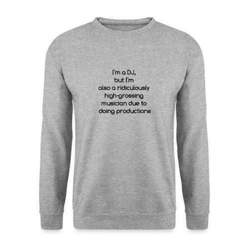 IM A DJ! - Unisex sweater