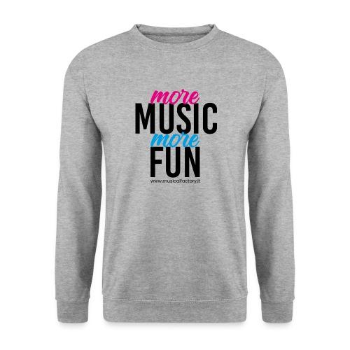 More Music More Fun - Felpa unisex
