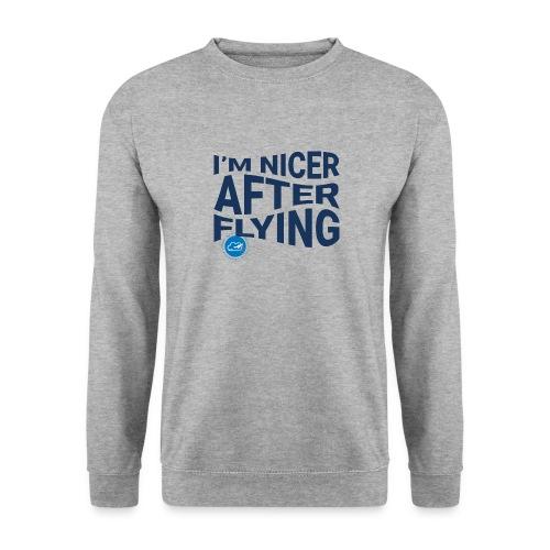 I'm nicer after flying (Blue) - Unisex Sweatshirt