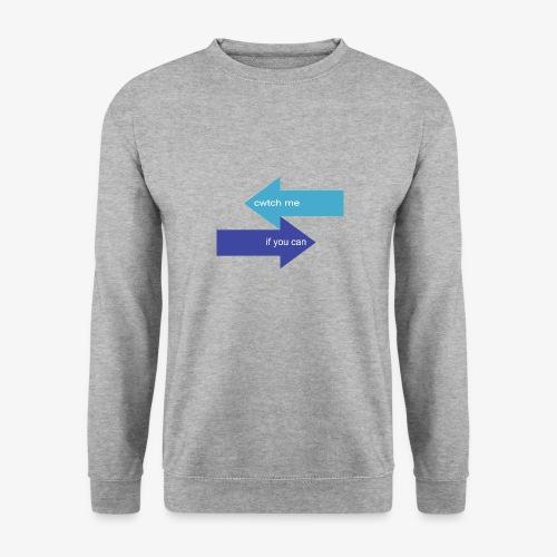 Cwtch Me - Unisex Sweatshirt