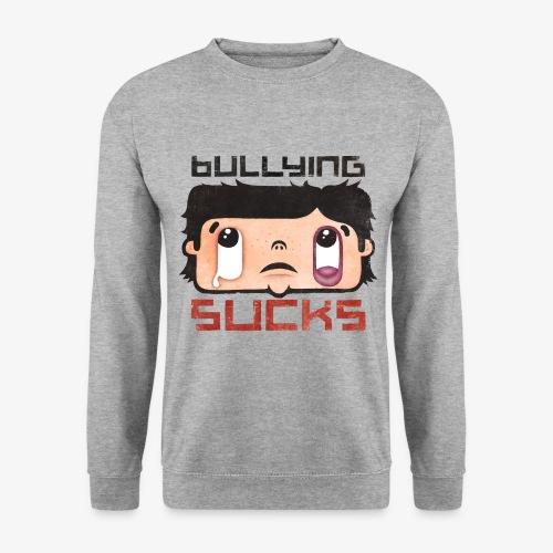 Bullying sucks - Unisex svetaripaita
