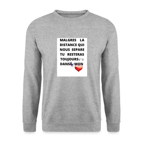 DISTANCE QUI SEPARE ET AMOUR DANS LE COEUR - Sweat-shirt Unisexe