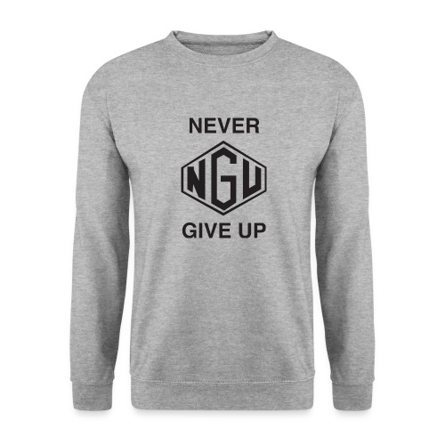 NEVER GIVE UP - Unisex Pullover