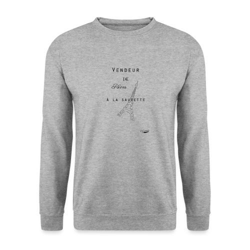 Vendeur de rêves - Sweat-shirt Unisexe