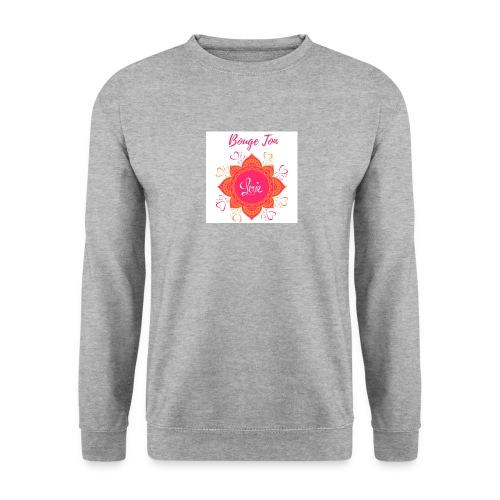 Bouge ton Love! - Sweat-shirt Unisexe