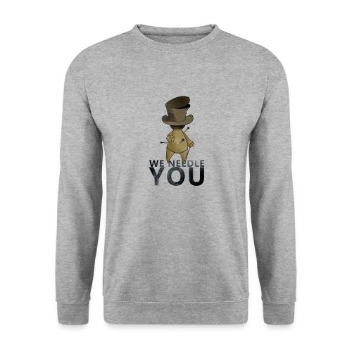 WE NEEDLE YOU - Sweat-shirt Unisexe