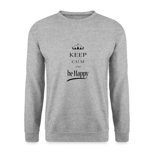 keep_calm and_be_happy-01 - Felpa unisex