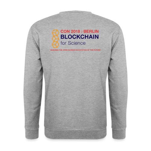 Blockchain For Science Conference 2018 - Unisex Sweatshirt