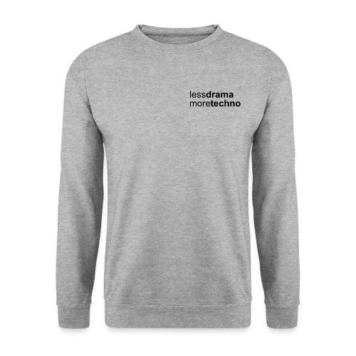 Less Drama nero png - Unisex Sweatshirt