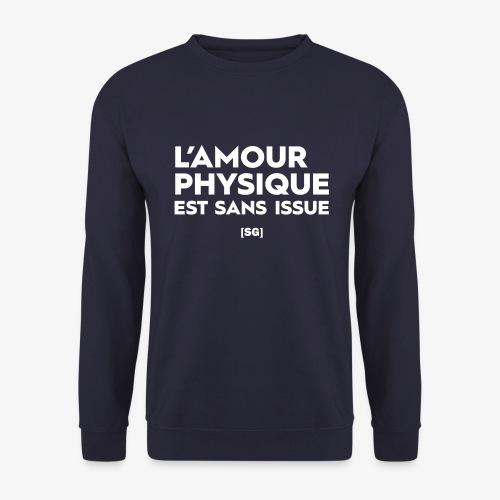 [SG] L'amour physique est sans issue - Sweat-shirt Homme