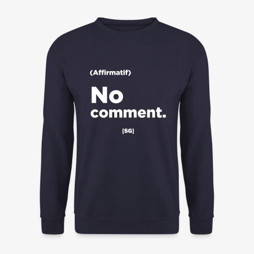 [SG] No comment - Sweat-shirt Homme